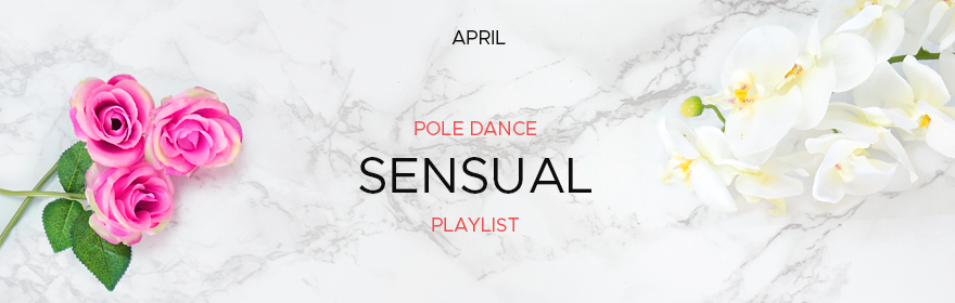 Boomkats pole dance Playlist sensual